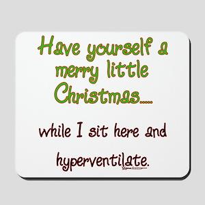 Merry Little Xmas... Mousepad