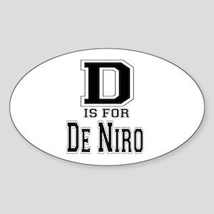 D is for De Niro Oval Sticker