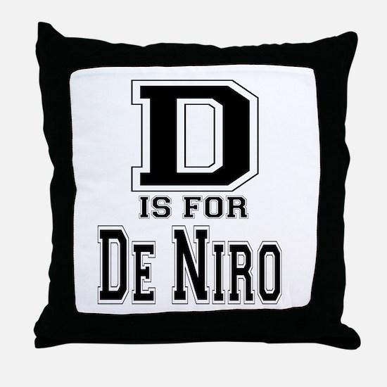 D is for De Niro Throw Pillow