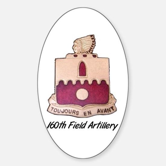 Oval Sticker w/ 160th Field Artillery