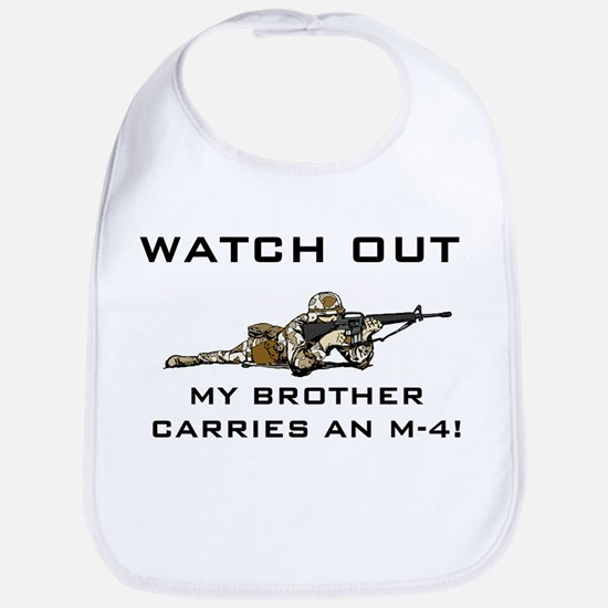 WATCH OUT Brother carries M-4 Bib