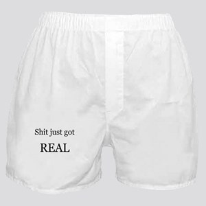 Shit Just Got Rea Boxer Shorts
