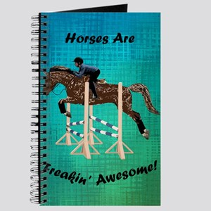 Horses Are Freakin' Awesome Journal