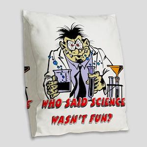 fun science Burlap Throw Pillow