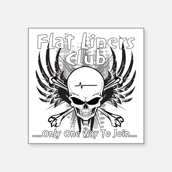 "flatliner club back Square Sticker 3"" x 3"""