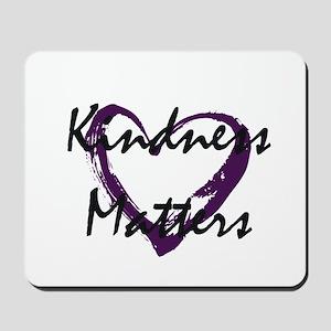Kindness Matters Mousepad
