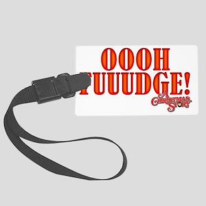 Oooh Fuuuudge Large Luggage Tag