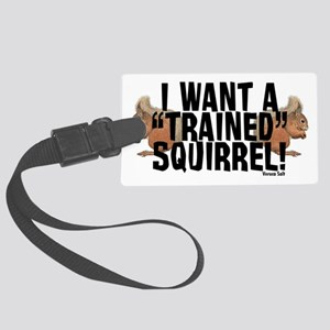 Trained Squirrel Large Luggage Tag