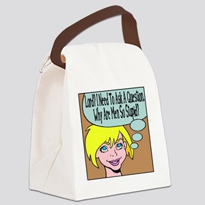 So Stupid Canvas Lunch Bag