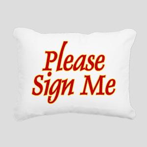 Sign Me Rectangular Canvas Pillow