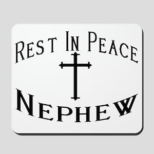 RIP Nephew Mousepad