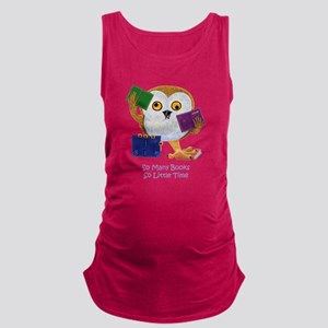 So Many Books So Little Time Maternity Tank Top