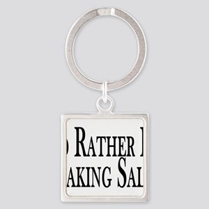 Rather Make Sales Square Keychain