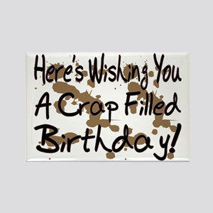 Crap Filled Birthday Rectangle Magnet