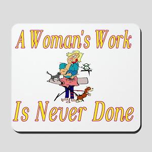Womans Work Mousepad