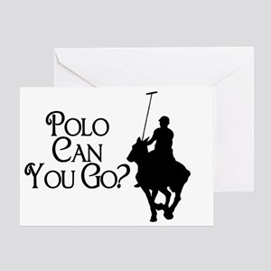 Polo Can You Go Greeting Card