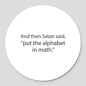 Put The Alphabet In Math Round Car Magnet
