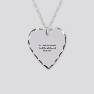 Put The Alphabet In Math Necklace Heart Charm