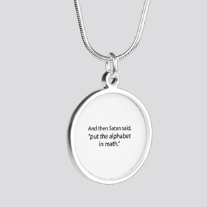 Put The Alphabet In Math Silver Round Necklace