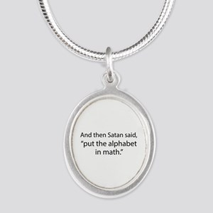 Put The Alphabet In Math Silver Oval Necklace