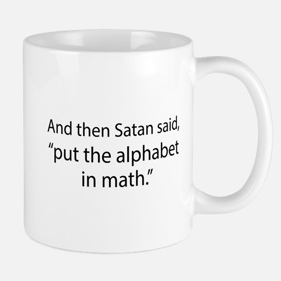 Put The Alphabet In Math Mug