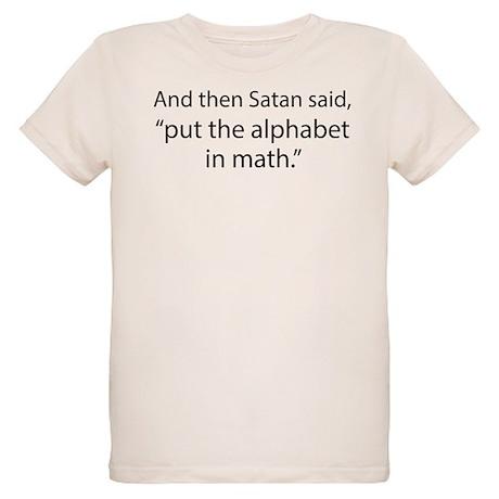 Put The Alphabet In Math Organic Kids T-Shirt