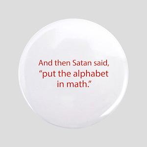 "Put The Alphabet In Math 3.5"" Button"