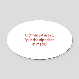 Put The Alphabet In Math Oval Car Magnet