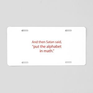 Put The Alphabet In Math Aluminum License Plate