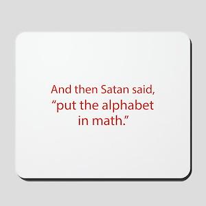 Put The Alphabet In Math Mousepad