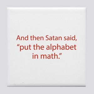 Put The Alphabet In Math Tile Coaster