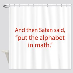 Put The Alphabet In Math Shower Curtain