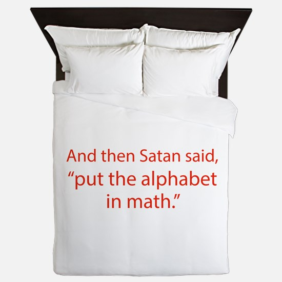 Put The Alphabet In Math Queen Duvet