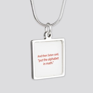 Put The Alphabet In Math Silver Square Necklace