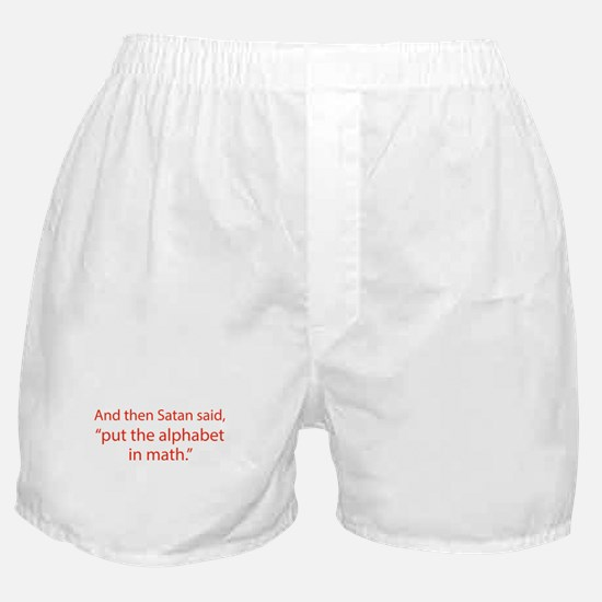 Put The Alphabet In Math Boxer Shorts