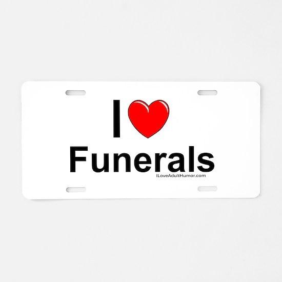 Funerals Aluminum License Plate