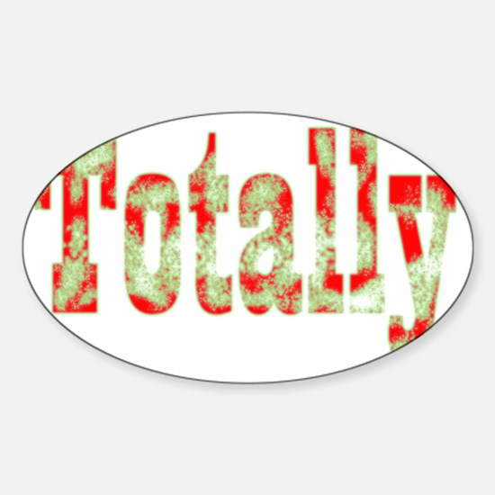 Totally Sticker (Oval)