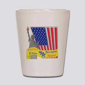 homeofthefree1 Shot Glass