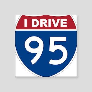 I Drive 95 Sticker