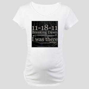 111811iwastherebreakingdawntrees Maternity T-Shirt