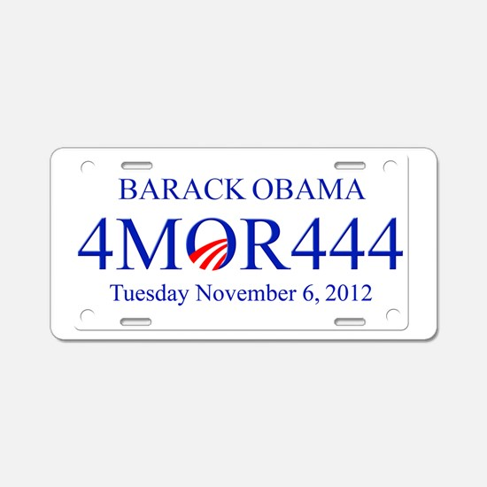 Barack Obama 4 MOR 444 Aluminum License Plate