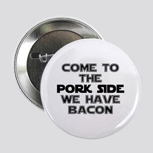 "Pork Side Bacon 2.25"" Button"