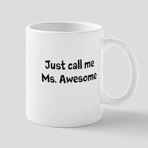 Ms. Awesome Mug
