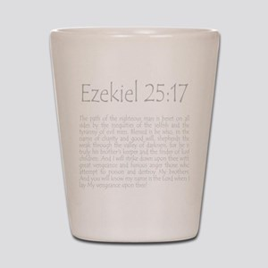 ezekiel2517 quote - grey Shot Glass