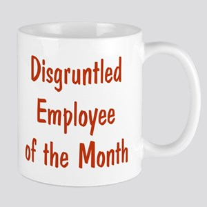 Disgruntled Employee of the Month Mug