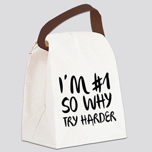 I'm Number 1 So Why Try Harder Canvas Lunch Bag
