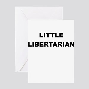 LITTLE LIBERTARIAN Greeting Card