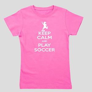 Keep Calm Play Soccer - Girl Girl's Tee