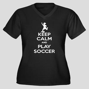 Keep Calm Play Soccer - Girl Women's Plus Size V-N