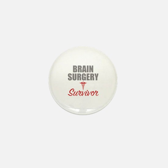 Brain surgery survivor Mini Button